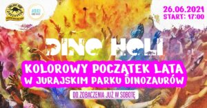 """DINO HOLI """"KOLOROWY POCZĄTEK LATA"""" w Jurajskim Parku Dinozaurów!"""